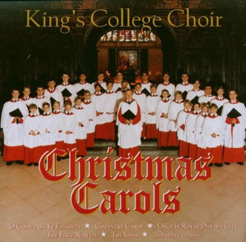 C. The Choir of King'S College - Carols from Kings Favourite C