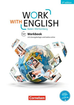 Work with English - 5th Edition - Baden-Württemberg / A2-B1+ - Workbook. Mit Lösungsbeileger und Audios online - Isobel E. Williams  [Taschenbuch]