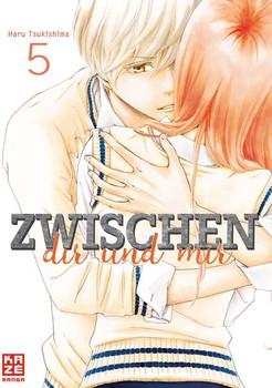 Zwischen dir und mir 05 - Haru Tsukishima  [Taschenbuch]