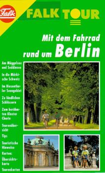 Falk Tour, Mit dem Fahrrad rund um Berlin - Barbara Zander