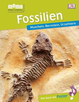memo Wissen entdecken. Fossilien. Muscheln, Bernstein, Urzeittiere. Das Buch mit Poster! [Gebundene Ausgabe]