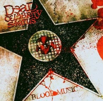 Dead Celebrity Status - Blood Music