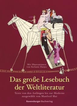 Das große Lesebuch der Weltliteratur - Manfred Mai