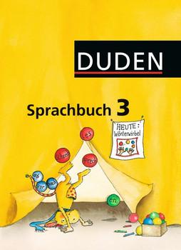 Duden Deutsch Sprachbuch 3. Ausgabe A: Für die Grundschule. Berlin, Brandenburg, Mecklenburg-Vorpommern, Sachsen, Sachsen-Anhalt, Thüringen - Susann Hamisch