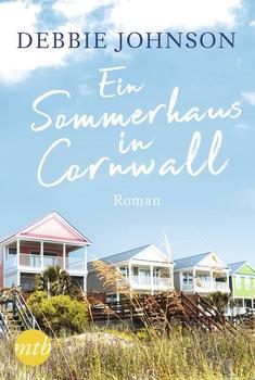 Ein Sommerhaus in Cornwall - Debbie Johnson  [Taschenbuch]