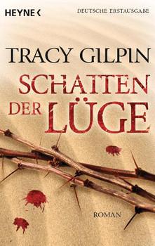 Schatten der Lüge - Tracy Gilpin