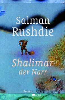 Shalimar der Narr - Salman Rushdie