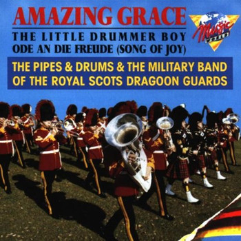 Royal Scots Dragoon Guards - Amazing Grace
