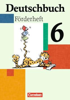 Deutschbuch - Fördermaterial - zu allen Ausgaben: Deutschbuch 6. Schuljahr. Förderheft - Margarethe Leonis