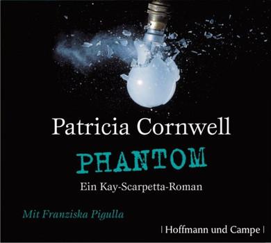 Phantom - Ein Kay-Scarpetta-Roman