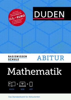 Basiswissen Schule - Mathematik Abitur. Das Standardwerk für Abiturienten - Karlheinz Weber  [Gebundene Ausgabe]
