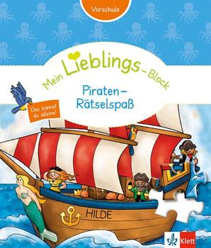 Klett Mein Lieblings-Block Piraten-Rätselspaß. Vorschule ab 5 Jahren. Das kannst du alleine! [Gebundene Ausgabe]