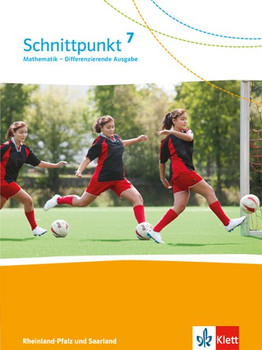 Schnittpunkt Mathematik - Differenzierende Ausgabe für Rheinland-Pfalz und Saarland / Schülerbuch 7. Schuljahr [Gebundene Ausgabe]