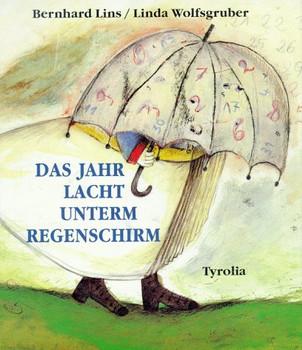 Das Jahr Lacht Unterm Regenschirm Gedichte Für Kinder Bernhard Lins