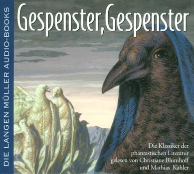 Gespenster, Gespenster. Die Klassiker der phantastischen Literatur. 4 CDs