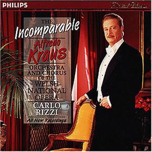 Alfredo Kraus - The Incomparable Alfredo Kraus