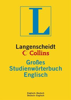 Langenscheidt Collins Großes Studienwörterbuch Englisch (Neubearbeitung): Englisch - Deutsch / Deutsch - Englisch. Rund 315.000 Stichwörter und Wendungen - Langenscheidt Redaktion