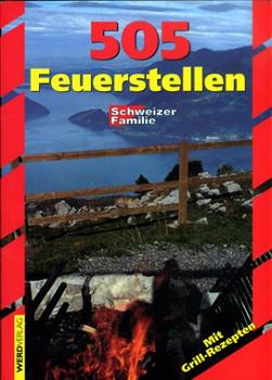 505 Feuerstellen der 'Schweizer Familie' - Lutz, Reinhard