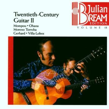 Julian Bream - Julian Bream Edition Vol. 13 (Gitarrenmusik des 20. Jahrhunderts Vol. 2)