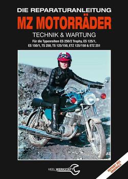 MZ Motorräder Technik & Wartung. Die Reparaturanleitung [Gebundene Ausgabe]