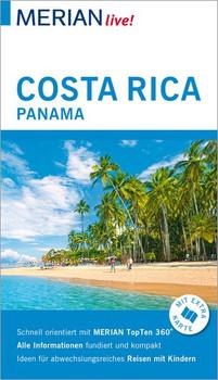 MERIAN live! Reiseführer Costa Rica Panama. Mit Extra-Karte zum Herausnehmen - Ortrun Egelkraut  [Taschenbuch]