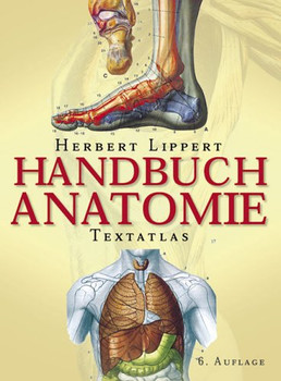 Handbuch Anatomie. Textatlas - Herbert Lippert