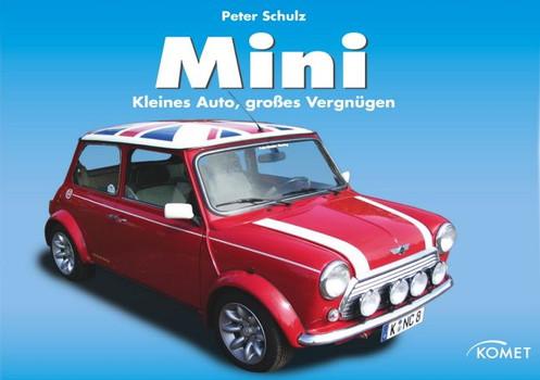 Mini Cooper Kleines Auto Großes Vergnügen Peter Schulz Gebraucht
