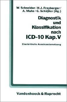 Diagnostik und Klassifikation nach ICD-10 Kap. V - Wolfgang Schneider
