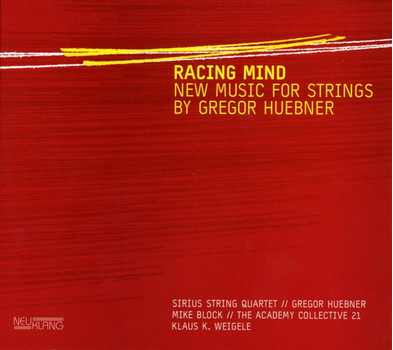 Sirius String Quartet - Racing Mind-New Music for Strings