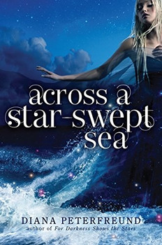 Across a Star-Swept Sea - Diana Peterfreund [Paperback]