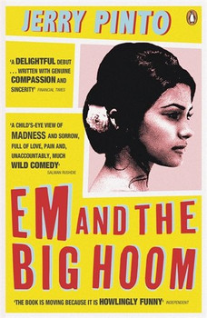 Em and the Big Hoom - Pinto, Jerry