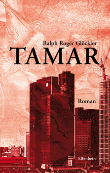 Tamar: Roman - Glöckler, Ralph R