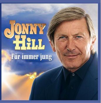 Jonny Hill - Für Immer Jung