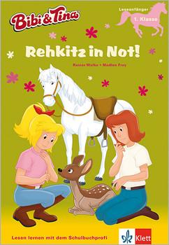 Bibi & Tina - Rehkitz in Not!: Mit Hufeisen-Quiz. Leseanfänger, 1. Klasse - Wolke, Rainer