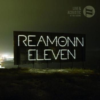 Reamonn - Eleven-Live & Acoustic at the Casino (Ltd.Edt.)