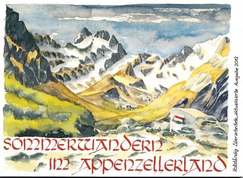 Sommerwandern im Appenzellerland: Die 23 schönsten Touren im Appenzellerland. Mit Bergbeizliführer und einer Übersicht über die geschützten Pflanzen - Stricker, Hannes