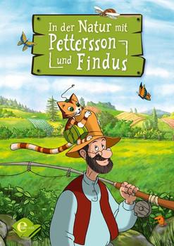 In der Natur mit Pettersson und Findus - Sven Nordqvist  [Gebundene Ausgabe]