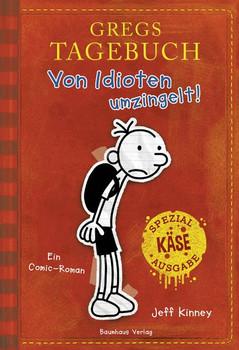 Gregs Tagebuch - Von Idioten umzingelt! (Sonderausgabe). Käse-Spezial-Ausgabe. - Jeff Kinney  [Gebundene Ausgabe]