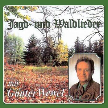 Günter Wewel - Jagd-und Waldlieder