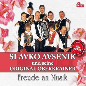 Slavko und Seine Original Oberkrainer Avsenik - Freude An Musik