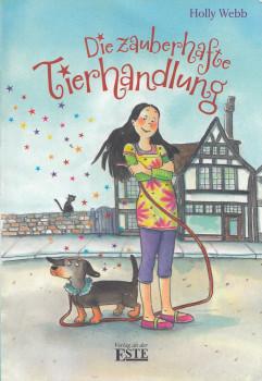 Die zauberhafte Tierhandlung - Holly Webb [Taschenbuch]