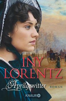 Aprilgewitter - Iny Lorentz