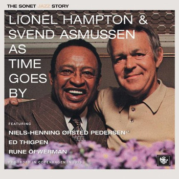 Lionel Hampton / Svend Asmussen - As Time Goes By (The Sonet Jazz Story)