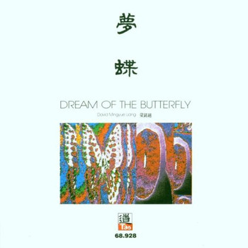 David Mingyue Liang - Dream of the Butterfly