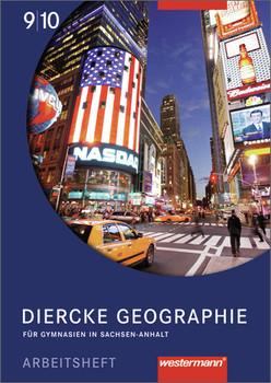 Diercke Geographie - Ausgabe 2008 Sachsen-Anhalt: Arbeitsheft 9 / 10 - Protze, Notburga