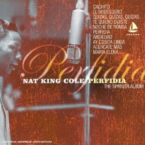 Nate King Cole - Perfidia