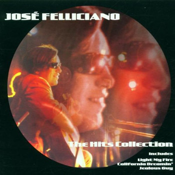 Jose Feliciano - The Hits Collection