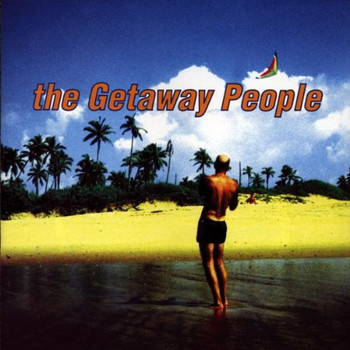 the Getaway People - The Getaway People