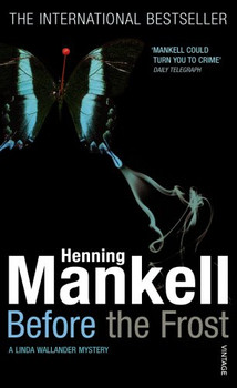 Before the Frost. A Linda Wallander Mystery. (Vintage) - Henning Mankell