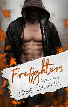 Firefighters: Tyler's Story - Josie Charles  [Taschenbuch]
